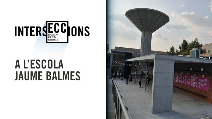 IntersECCions a l'Escola Jaume Balmes