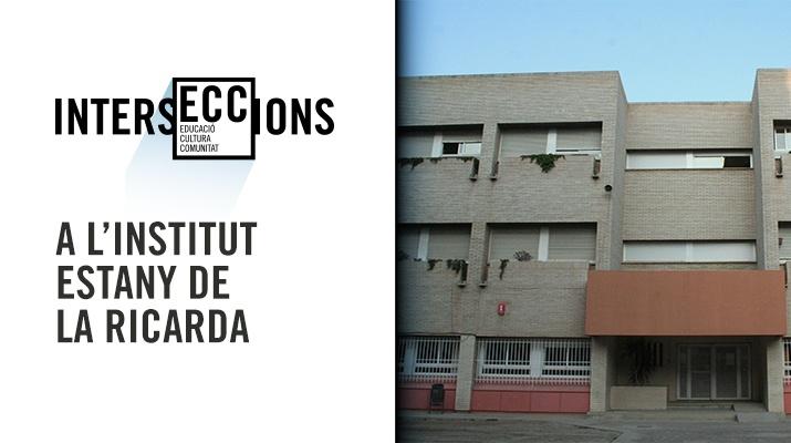 IntersECCions a l'Institut Estany de la Ricarda