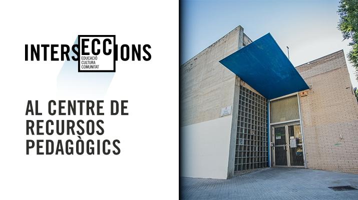 IntersECCions al Centre de Recursos Pedagògics del Prat