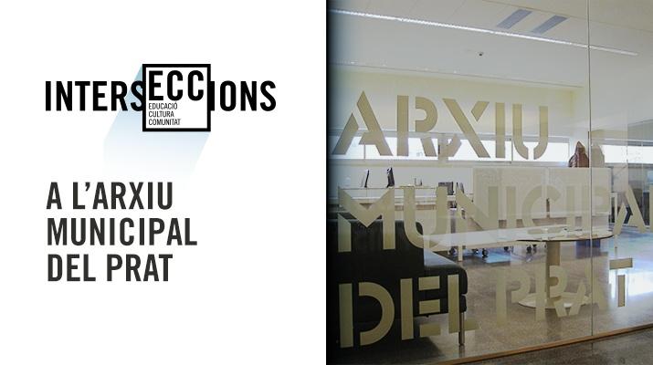 IntersECCions a l'Arxiu Municipal del Prat de Llobregat
