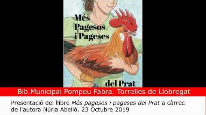 """Presentació del llibre: """"Més pagesos i pageses del Prat"""". A càrrec de Núria Abelló."""