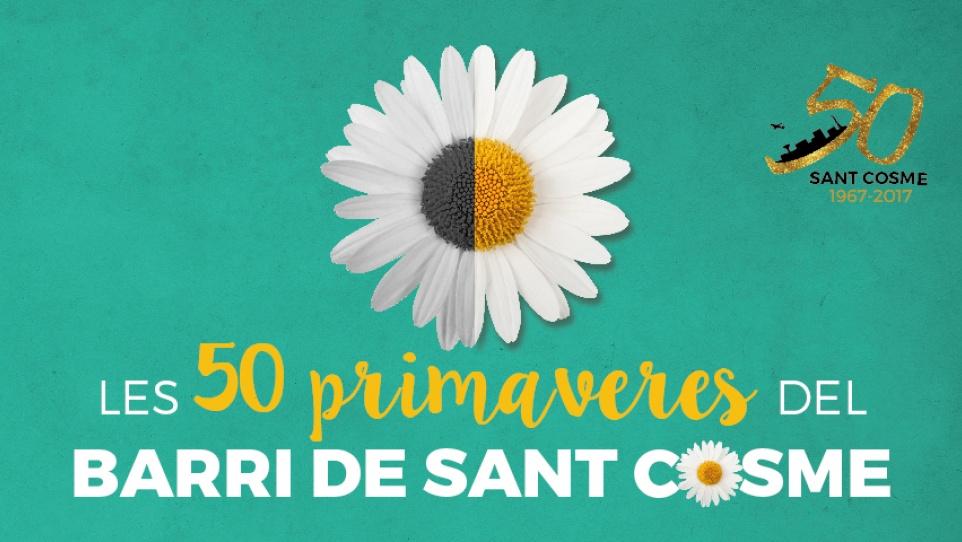Imatge gràfica 50 Primaveres de Sant Cosme 2017
