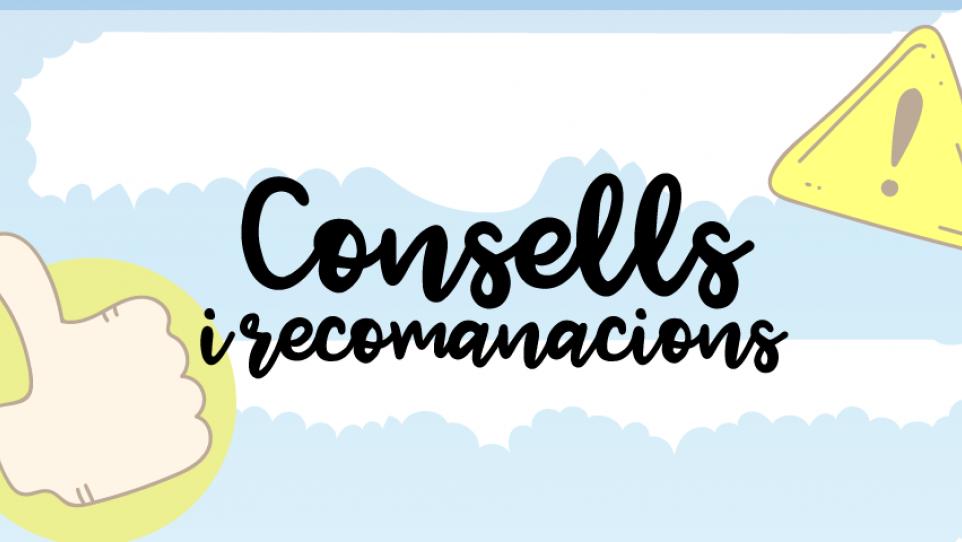 Consells i recomanacions a la Festa Major