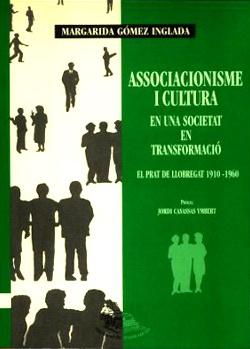 Associacionisme i cultura. En una societat en transformació