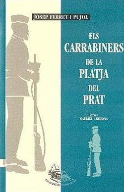 Els carrabiners de la platja del Prat