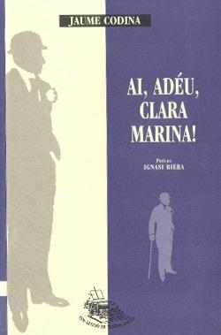 Ai, adéu, Clara Marina