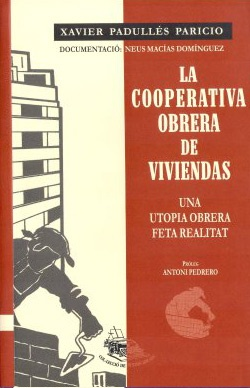 La cooperativa obrera de Viviendas