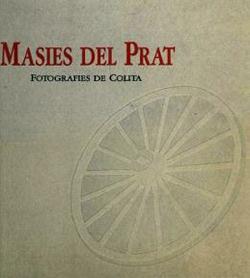 Masies del Prat. Fotografies de Colita