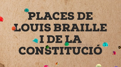 Places de Louis Braille i de la Constitució
