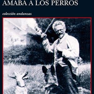 El hombre que amaba a los perros, de Leonardo Padura