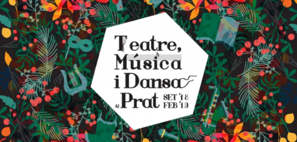 Teatre, música i dansa al Prat