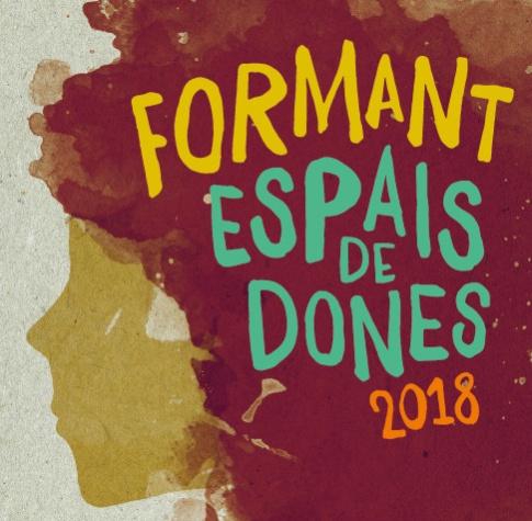 """Imatge gràfica """"Formant Espais de Dones"""", 2018"""