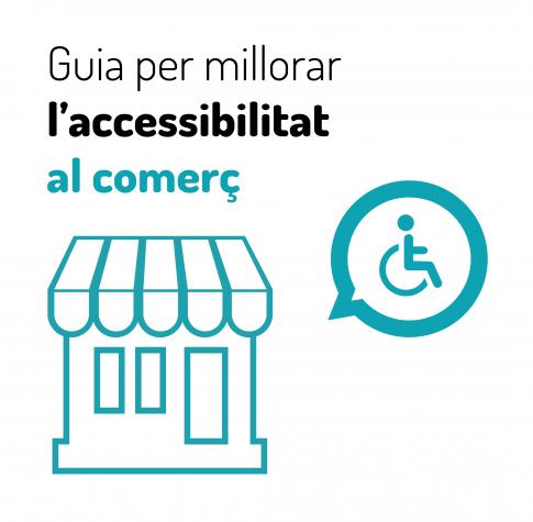 Guia per millorar l'accessibilitat als comerços de la ciutat