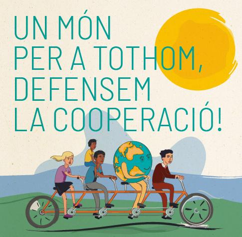 Un món per a tothom, defensem la cooperació