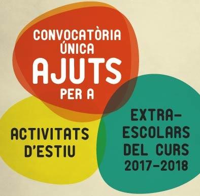 Cartell de la campanya d'ajuts per a les activitats estiu i extraescolars 2017 - 2018