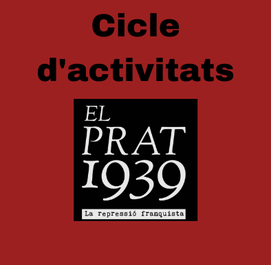 Cicle d'activitats entorn a la memòria històrica